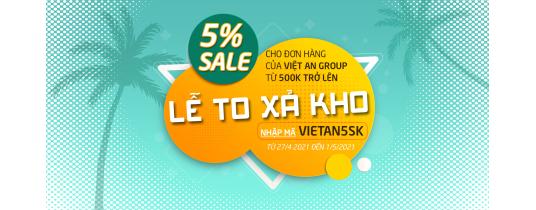 Ưu đãi giảm giá 5% cho các đơn hàng từ Viet An Group